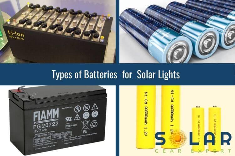 Types of Batteries for Solar Lights