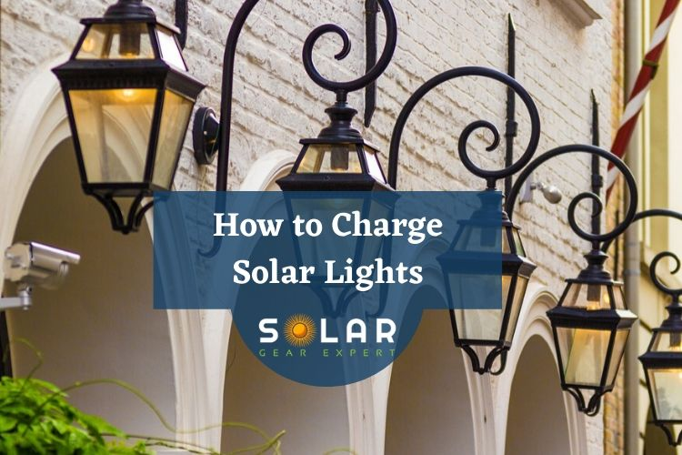 How to Charge Solar Lights