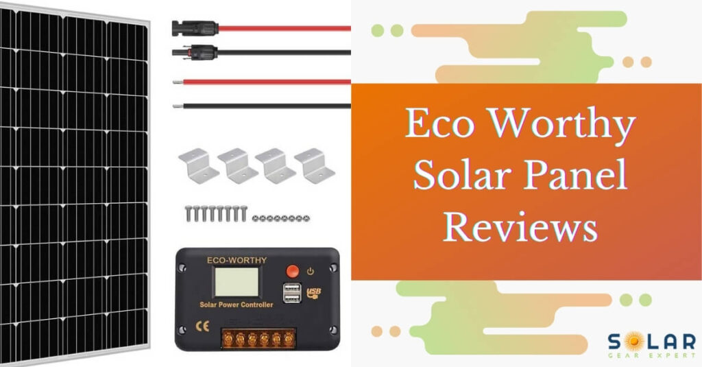 Eco Worthy Solar Panel Reviews